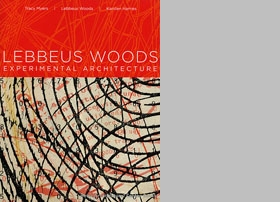 Lebbeus Woods: Experimental Architecture