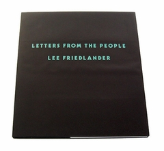 Lee Friedlander: Letters From The People