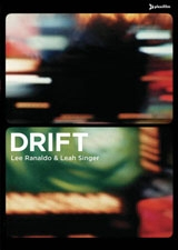 Lee Ranaldo & Leah Singer: Drift