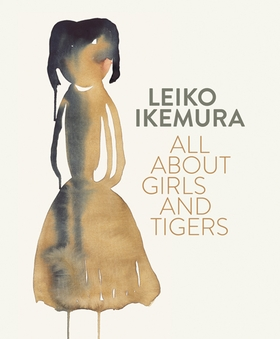 Leiko Ikemura: All About Girls and Tigers