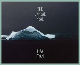 Liza Ryan: The Unreal Real