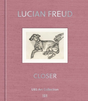Lucian Freud: Closer