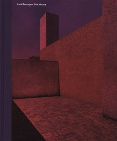 Luis Barragán: His House