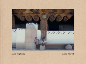 Luke Powell: Asia Highways