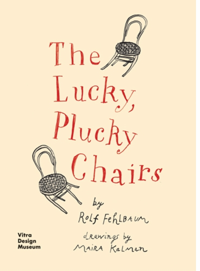Maira Kalman & Rolf Fehlbaum to Launch 'The Lucky, Plucky Chairs' at McNally Jackson