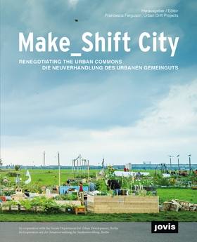 Make_Shift City