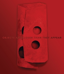 Manfred Müller: Objects Are Closer Than They Appear