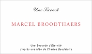 Marcel Broodthaers: Une Seconde d'Éternité