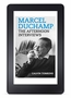 Marcel Duchamp: The Afternoon Interviews eBook