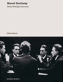 Marcel Duchamp: Works, Writings, Interviews