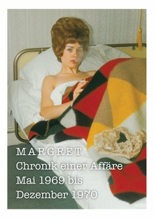 Margret: Chronik einer Affäre (German Only)
