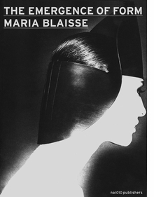 Maria Blaisse: The Emergence of Form