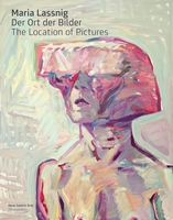 Maria Lassnig: The Location of Pictures