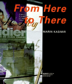 Marin Kasimir: From Here To There