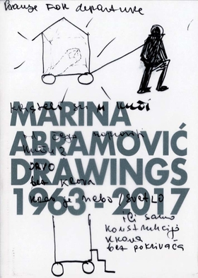 Marina Abramovic: Drawings 1963–2017