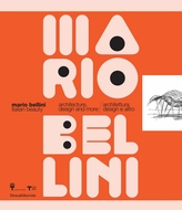 Mario Bellini: Italian Beauty