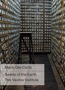 Mario Del Curto: Seeds of the Earth