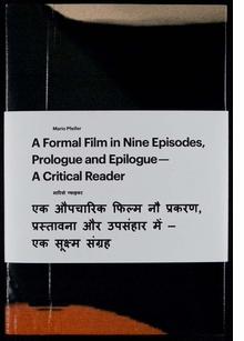 Mario Pfeifer: A Formal Film In Nine Episodes, Prologue And Epilogue