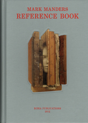 Mark Manders: Reference Book