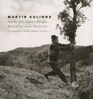 Martin Kulinna: Behind the Seven Mountains