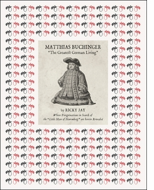 "Matthias Buchinger: ""The Greatest German Living"""