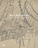 Max Beckmann: The Sketchbooks
