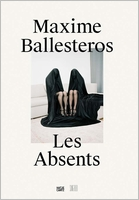 Maxime Ballesteros: Les Absents