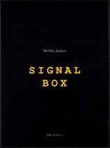 Merlin James: Signal Box