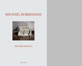 Michaël Borremans: The Performance