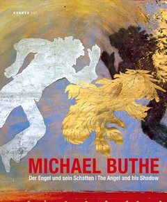 Michael Buthe: The Angel & His Shadow