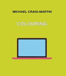 Michael Craig-Martin: Colouring