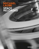 Michael Laube: Space Reloaded