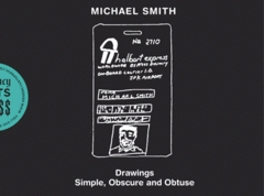 Michael Smith: Drawings