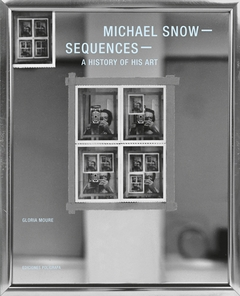 Michael Snow: Sequences