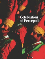 Michael Stevenson: Celebration at Persepolis