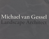 Michael Van Gessel: Landscape Architect