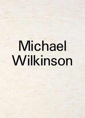 Michael Wilkinson: In Reverse