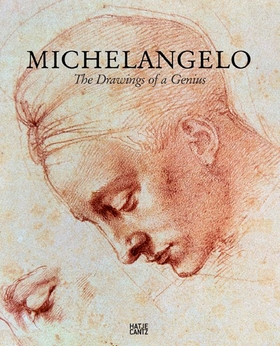 Michelangelo: The Drawings of a Genius