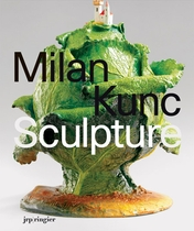 Milan Kunc: Sculpture