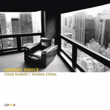 Mimmo Jodice: Visible Cities