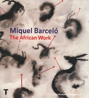Miquel Barceló: The African Work