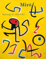 Miró: Catalogue Raisonné, Paintings, Volume VI