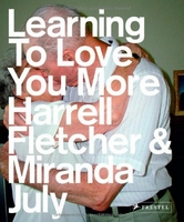 Miranda July: Learning To Love You More