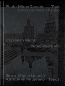 Miron Zownir: Ukrainan Night