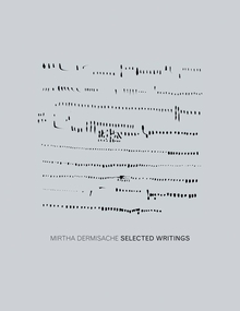 Mirtha Dermisache: Selected Writings