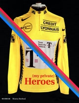 My Private Heroes