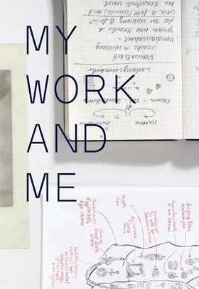 My Work and Me