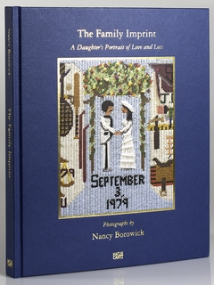 Nancy Borowick: The Family Imprint