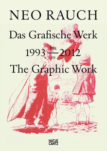 Neo Rauch: The Graphic Work, 1993-2012