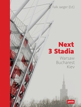 Next 3 Stadia: Warsaw Bucharest Kiev